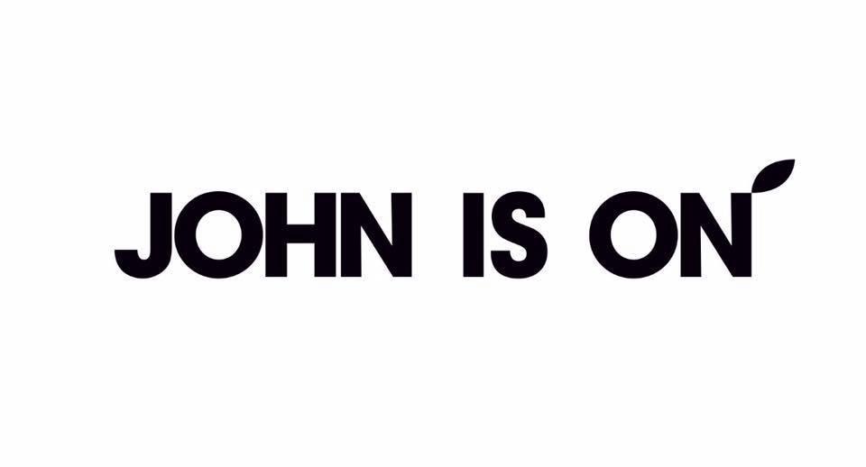 john is on